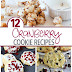 12 Delicious Ways to Make Cookies with Cranberries