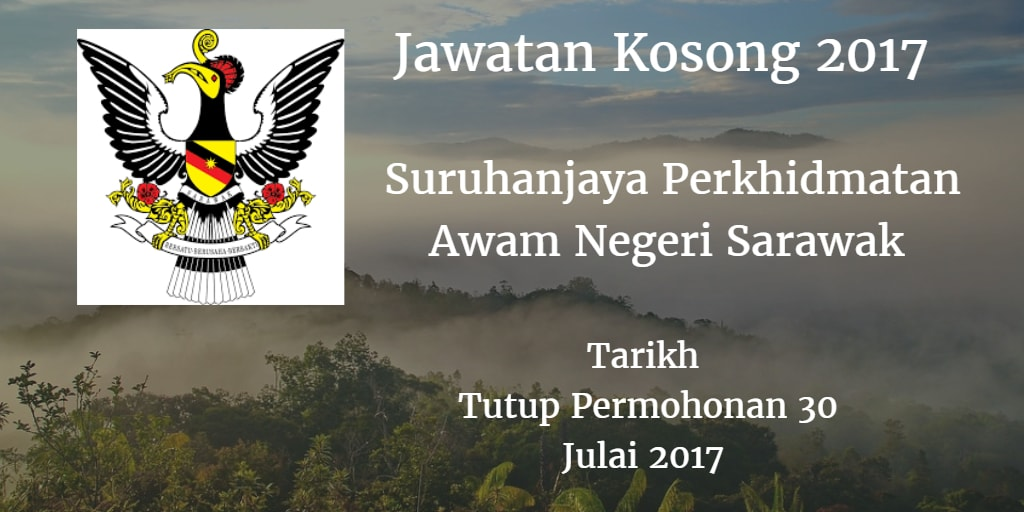 Jawatan Kosong Suruhanjaya Perkhidmatn Awam Negeri Sarawak 30 Julai 2017