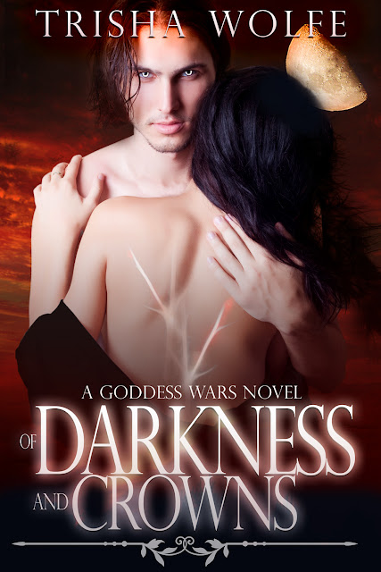Cover Reveal: Of Darkness and Crowns by Trisha Wolfe *Excerpt*