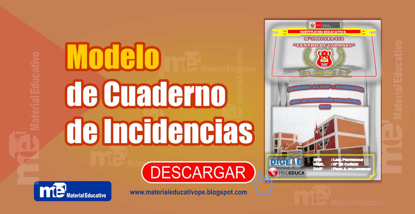 Modelo de Cuaderno de Incidencias ~ MATERIAL EDUCATIVO