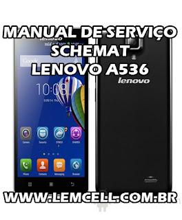 Esquema Elétrico Smartphone Celular Lenovo A536 Manual de Serviço Service Manual schematic Diagram Cell Phone Smartphone Lenovo A536 Esquema Eléctrico Smartphone Celular Lenovo A536 Manual de servicio