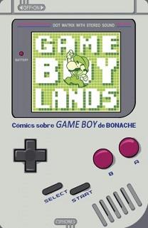 Portada del cómic Gameboylands en la que sale una consola GameBoy clásica con Mario.