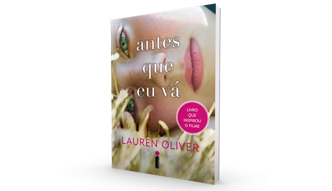 Antes Que Eu Vá - Lauren Oliver