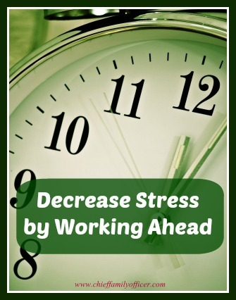 Decrease Stress by Working Ahead - chieffamilyofficer.com