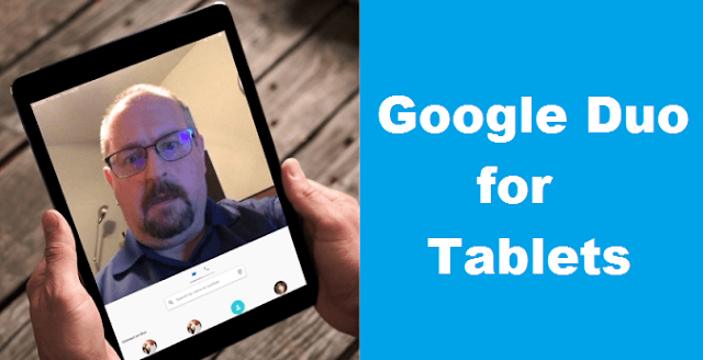 Google duo for tablets