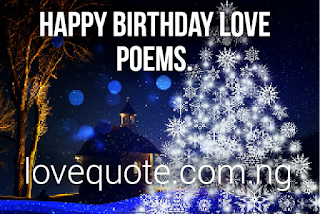 Happy Birthday Love Poems Your Friends Needs: Inspirational Love Poems For Her