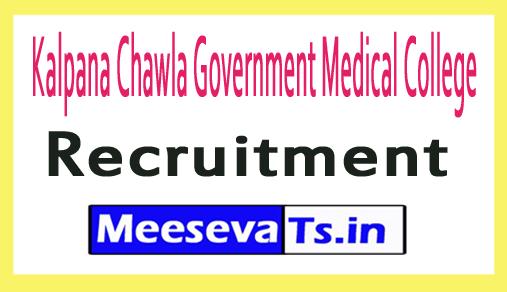 Kalpana Chawla Government Medical College KCGMC Recruitment