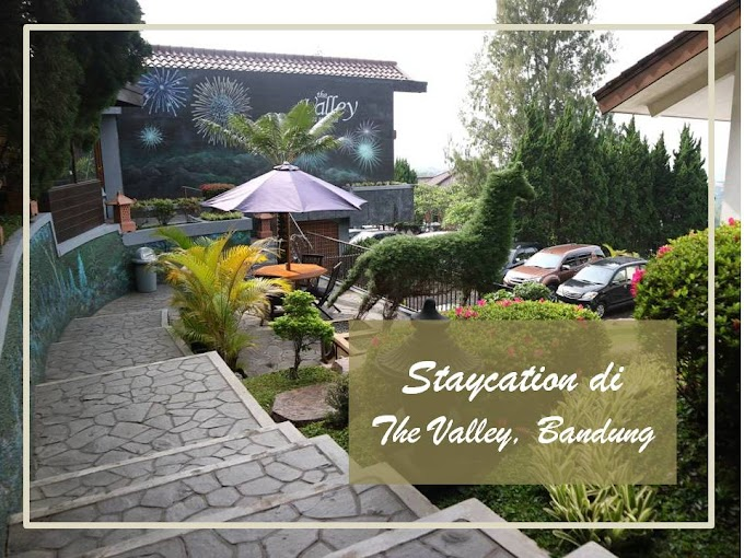 Review Staycation The Valley Resort Hotel Dago. Bandung
