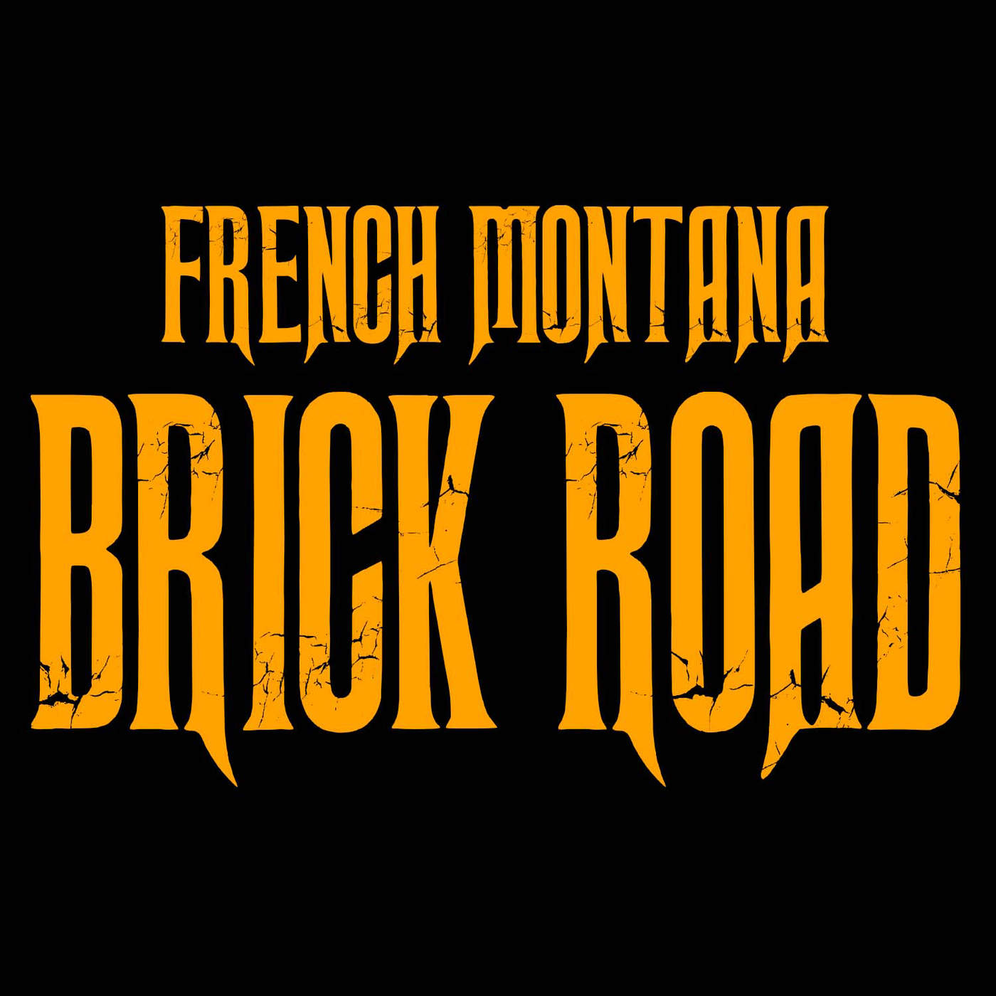 French Montana - Brick Road - Single Cover