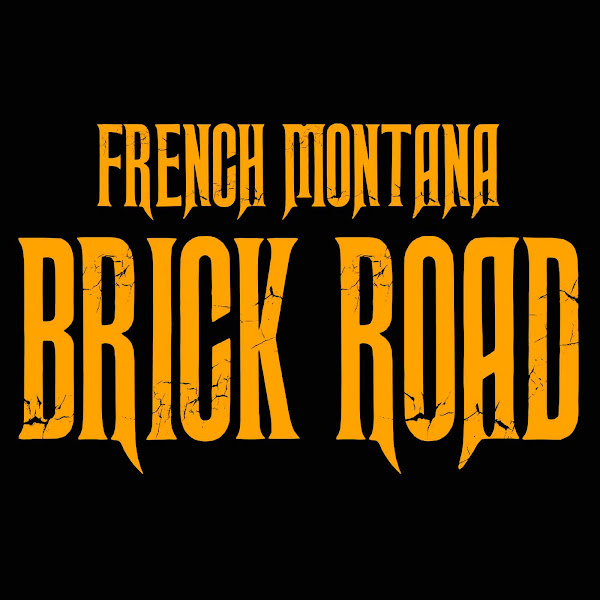 French Montana - Brick Road - Single Cover