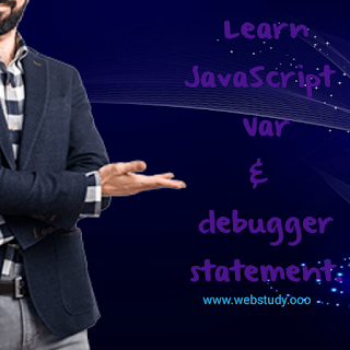 JavaScript debugger and var Statement