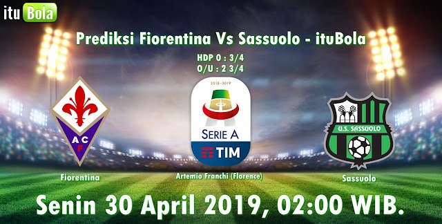 Prediksi Fiorentina Vs Sassuolo - ituBola