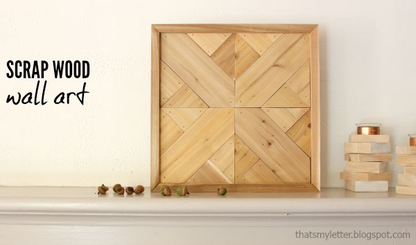 Small Wood Project Ideas Scrap Wood Wall Art