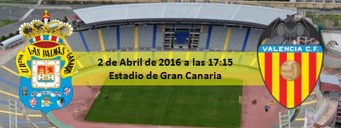 Previa 2 abril 2016 UD Las Palmas - Valencia CF