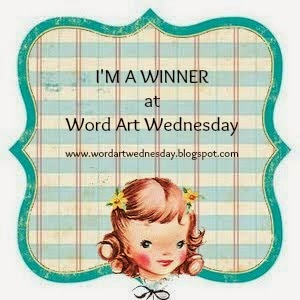 Winner at Word Art Wednesday Challenge Blog