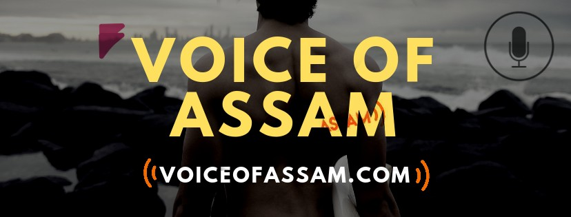 VOICE OF ASSAM