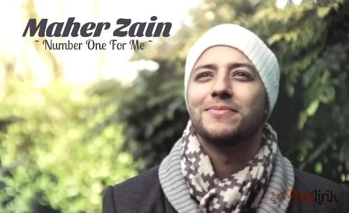 Arti Lirik Number One For Me Maher Zain Terjemahan