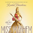 Miss Mayhem (Rebel Belle #2) by Rachel Hawkins