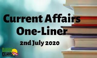 Current Affairs One-Liner: 2nd July 2020