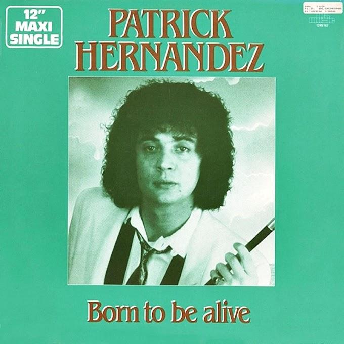 Patrick Hernandez - Born to be alive (Video)