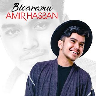 Amir Hasan - Bicaramu MP3