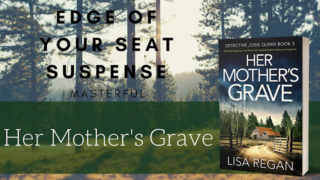 Her Mother's Grave ~ Lisa Regan