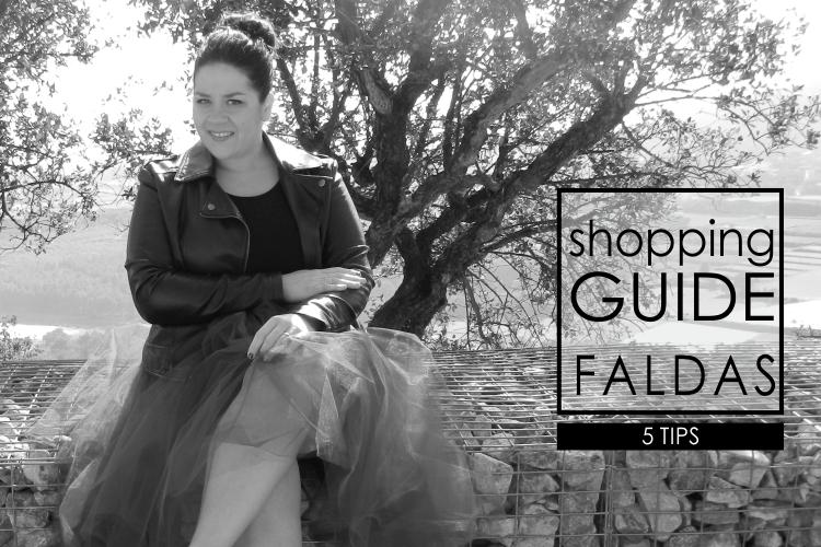 SHOPPING GUIDE: 5 TIPS PARA ELEGIR LA FALDA IDEAL