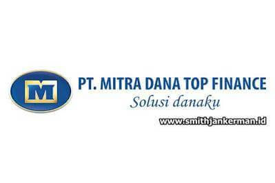 Lowongan Kerja Pekanbaru : PT. Mitra Dana Top Finance Desember 2017