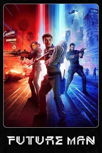 Future Man 1ª Temporada Torrent - WEBRip 720p Dual Áudio