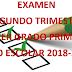 Examen Trimestral (segundo trimestre) 3° Primaria Ciclo Escolar 2018-2019.