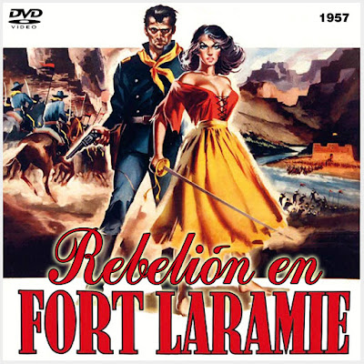 Rebelión en Fort Laramie - [1957]