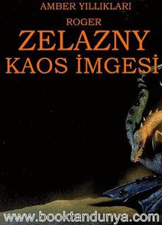 Roger Zelazny - Amber Yıllıkları #8 - Kaos İmgesi