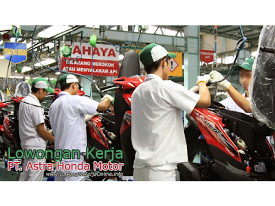 Lowongan PT Astra Honda Motor AHM