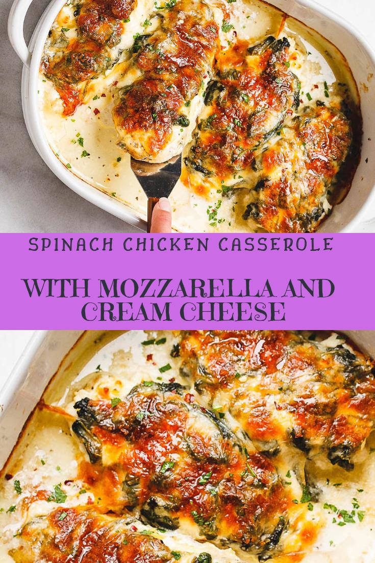 Spinach Chicken Casserole with Mozzarella and Cream Cheese Recipe
