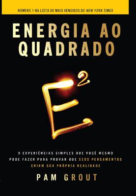 Energia ao quadrado Pam Grout pdf