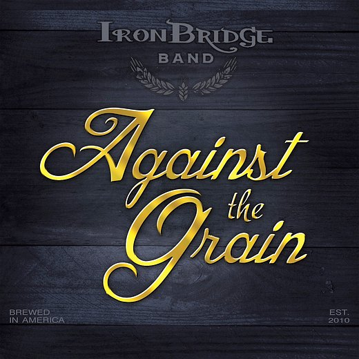 IRON BRIDGE BAND - Against The Grain (2016) full