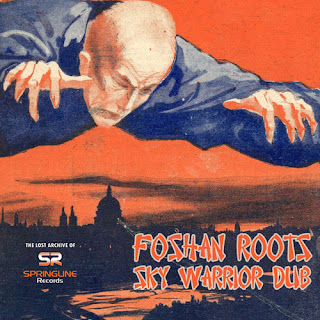 Foshan Roots - Sky Warrior Dub / Dubophonic