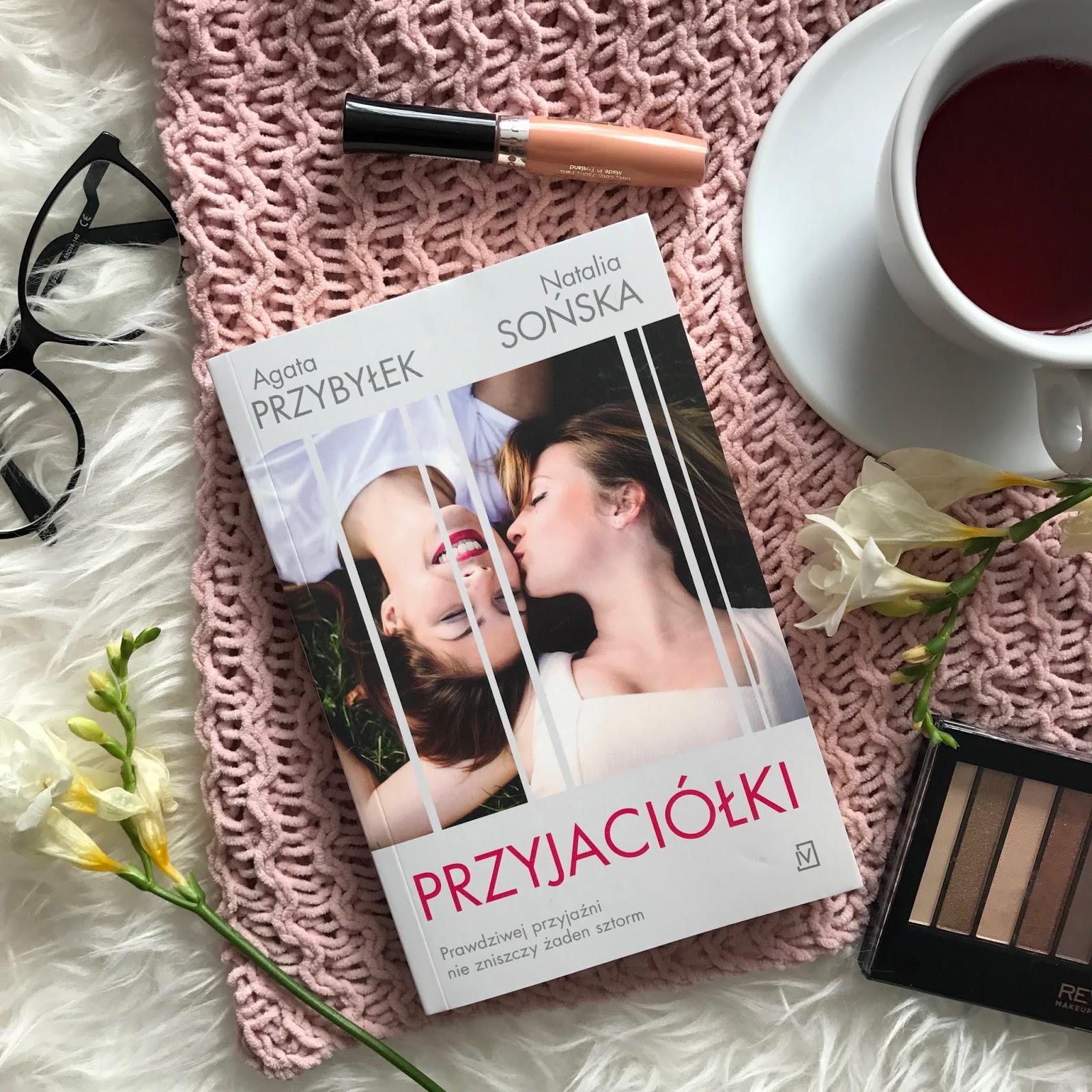 Agata Przybyłek, Natalia Sońska, Przyjaciółki