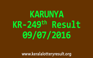 KARUNYA Lottery KR 249 Results 9-7-2016