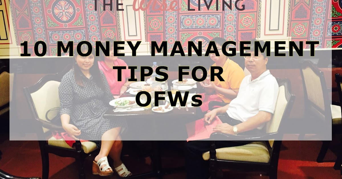 10 Money Management Tips for OFWs (1st Half)
