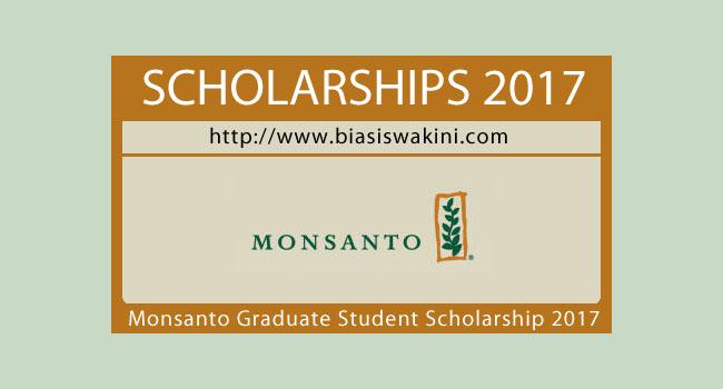 Biasiswa Monsanto-Graduate Student Scholarship 2017
