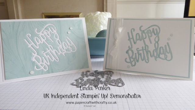 Negative Space filling, Happy Birthday Thinlits Die, Linda Parker, Papercraft With Crafty, UK Independent Stampin' Up! Demonstrator