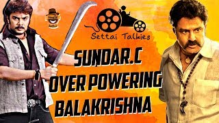 Sundar C. overpowering Balakrishna | Settai Talkies with Ayaz – 6 | Smile Settai