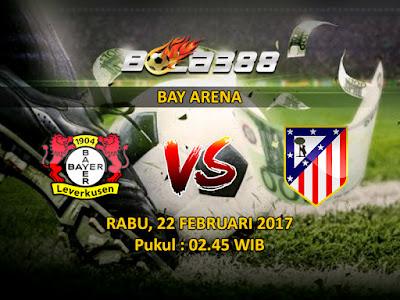 Agen Resmi SBOBET Terbesar - Prediksi Liga Champions Bayer Leverkusen vs Atletico Madrid 22 Februari 2017