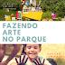 Fazendo Arte no Parque 2º Edição #ClaroQueEuFui