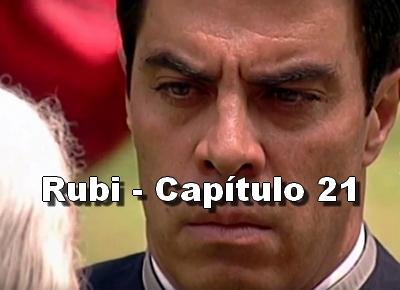 Rubi capítulo 21 completo