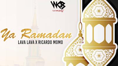 Download Mp3 | Lava Lava ft Ricardo Momo - Yaa Ramadhan