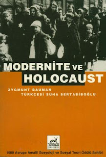 Zygmunt Bauman - Modernite ve Holocaust