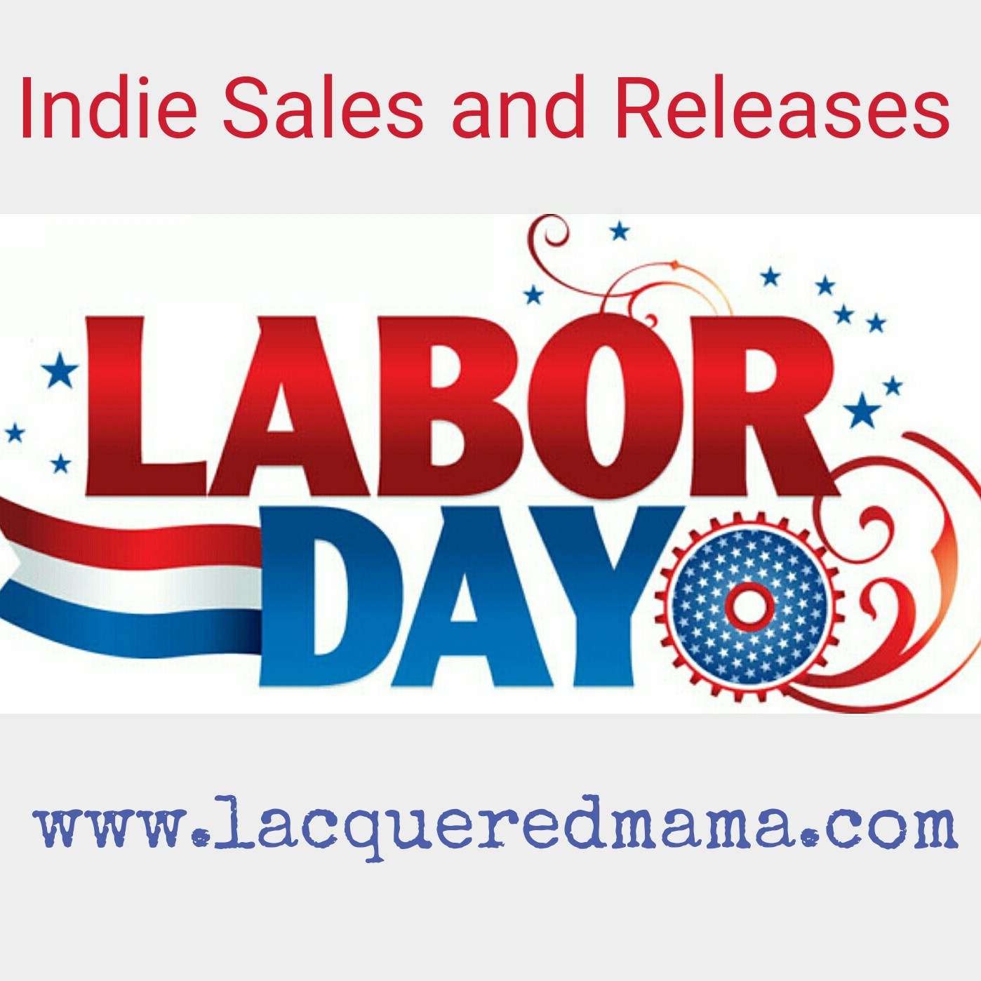 Labor Day Weekend Sale: LacqueredMama: Labor Day Weekend Nail Polish Sale & Releases