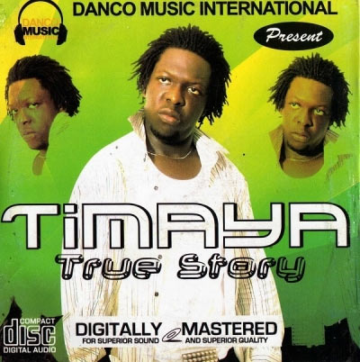 Timaya - Timaya (Everybody Call Me Timaya)
